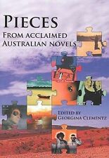 Pieces: from Acclaimed Australian Novels by Georgina Clementz (Paperback, 2009)