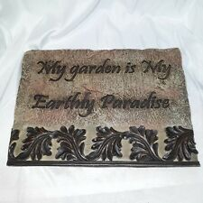 """10-3/4""""x8"""" My Garden Is My Earthy Paradise Hanging Wall Plaque"""