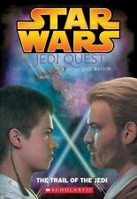 Star Wars Jedi Quest The Trail Of The Jedi Paperback Book Novel Jude Watson