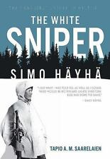 The White Sniper: Simo Hayha Book~Most Famous Sniper in History~m/28-30 Rifle
