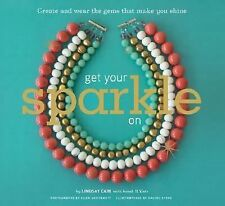 Get Your Sparkle On Paperback (2006)