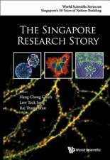 THE SINGAPORE RESEARCH STORY - CHIEH, HANG CHANG (EDT)/ SENG, LOW TECK (EDT)/ TH