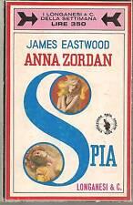 ANNA ZORDAN SPIA - JAMES EASTWOOD