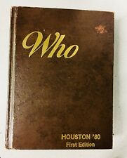 "1980 1st Ed ""WHO, HOUSTON '80"" Biographies of Who's Who SCARCE Texas Houston"
