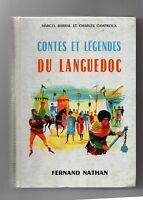 Contes et Légendes du LANGUEDOC. Editions Nathan 1961.
