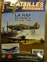 Batailles Aériennes N°68   Avril Mai Juin 2014   RAF en France 39-40 *Mag. Neuf