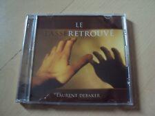 CD LE PASSE RETROUVE - Laurent DEBAKER