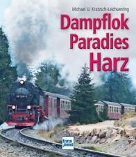 Dampflokparadies Harz von Michael U. Kratzsch-Leichsenring (2012, Gebundene Ausgabe)