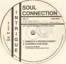 SOUL CONNECTION - Change/Love - 1991 - Intrigue - IGE: 17T - Uk