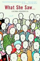 What She Saw...: A Novel by Rosenfeld, Lucinda