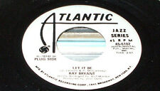 RAY BRYANT Let It Be  45 RECORD RARE WLP DJ PROMO THE BEATLES