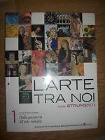 CADARIO - L'ARTE TRA NOI CON STRUMENTI 1 ,DALLA PREISTORIA ALL'ARTE ROMANA  YM