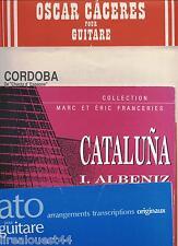 4 partitions espagnoles pour guitare Cataluna I. albeniz Cordoba Oscar Caceres