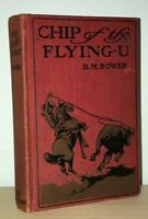 B.M. Bower - Chip of the Flying U - 1st 1st 1906 - Western - Charles M Russell
