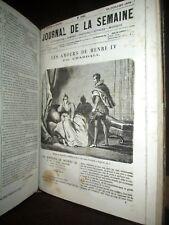 """JOURNAL de la SEMAINE gravure """"Les Amours de Henri IV"""" CHARDALL 46 N° Rel. 1870"""