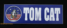 MADE IN USA! F-14 TOMCAT FLY NAVY BUMPER STICKER ZAP USS DECAL US NAVY TOPGUN