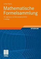 Mathematische Formelsammlung für Ingenieure und Naturwissenschaftler. Viewegs Fachbücher der Technik von Lothar Papula (2006, Taschenbuch)