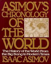 Asimov's Chronology of the World: The History of the World From the Big Bang to