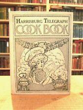 Harrisburg Telegraph Cook Book by Emma Paddock Telford, 1908 Edition
