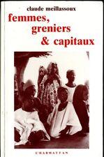 Femmes, greniers & capitaux / Claude Meillassoux