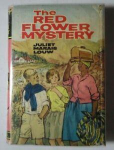 THE RED FLOWER MYSTERY BY JULIET MARAIS LOUW HBDJ 1962 COLLINS