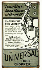 I Couldn't Keep House Without It Universal Food Chopper Sign