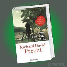 JÄGER, HIRTEN, KRITIKER   RICHARD DAVID PRECHT   Utopie für die Gesellschaft
