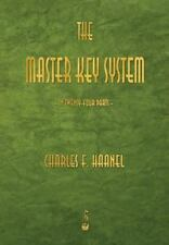 The Master Key System: By Charles F. Haanel