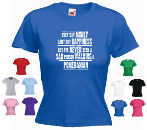 'Pomeranian'-'They say Money can't buy happiness but' Ladies Dog T-shirt