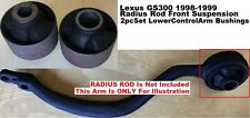 2pcSet Radius Rod Bushings fit Lexus GS300 GS400 98-99 Front Lower Control Arms