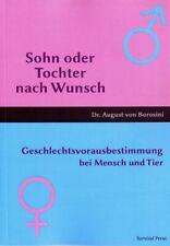 Sohn oder Tochter nach Wunsch Geschlecht Vorausbestimmung Geburt Buch Anleitung