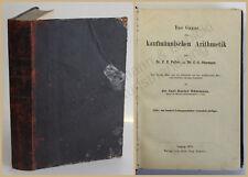 Feller Odermann Das Ganze der kaufmännischen Arithemik 1870 Buchhaltung Mathe xy