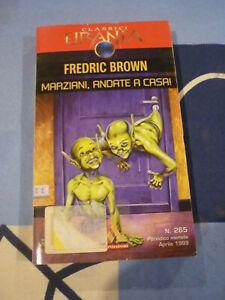 MARZIANI ANDATE A CASA FREDRIC BROWN