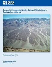 Terrestrial Cosmogenic-Nuclide Dating of Alluvial Fans in Death Valley,...