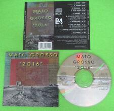 CD MATO GROSSO 2016 1993 italy B4 BEFORE BEF 4011D (Xs4) no lp mc dvd