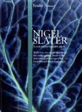 Tender: Volume I, A cook and his vegetable patch,Nigel Slater