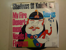 "SHADOWS OF KNIGHT:My Fire Department Needs A Fireman 2:22-Taurus-Germany 7"" ASL"