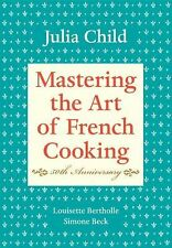 Mastering the Art of French Cooking Vol. I by Simone Beck, Louisette...