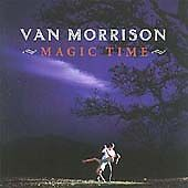 Van Morrison : Magic Time CD (2005) Value Guaranteed