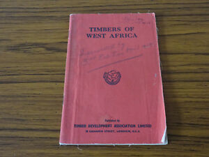 1947 Softback: Timbers of West Africa with Foldout Map