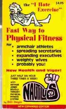 """B000XVDXE6 The """"I Hate Exercise"""" Fast Way to Physical Fitness"""