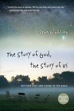 The Story of God, the Story of Us: Getting Lost and Found in the Bible, Gladding