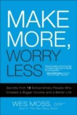 Make More, Worry Less: Secrets from 18 Extraordinary People Who Create-ExLibrary