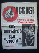 """ J'Accuse ""  Le Journal qui ose  -  N° 1  ( mensuel )  - 1978"