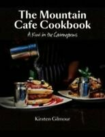 The Mountain Cafe Cookbook A Kiwi in the Cairngorms 9780957037380 | Brand New