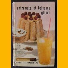 ENTREMETS ET BOISSONS GLACÉS Frigéco Savignac années 60