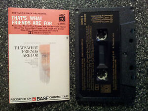 THE SVEN LIBAEK ORCHESTRA - THAT'S WHAT FRIENDS ARE FOR CASSETTE TAPE VGC