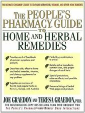 The Peoples Pharmacy Guide to Home and Herbal Remedies by Joe Graedon, Teresa G