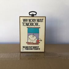 Vintage 1978 Ziggy Wall Plaque Why Worry About Tomorrow Tom Wilson