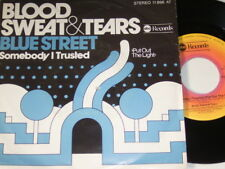 "7"" - Blood Sweat & Tears Blue Street & Somebody I Trusted - 1977 # 2960"